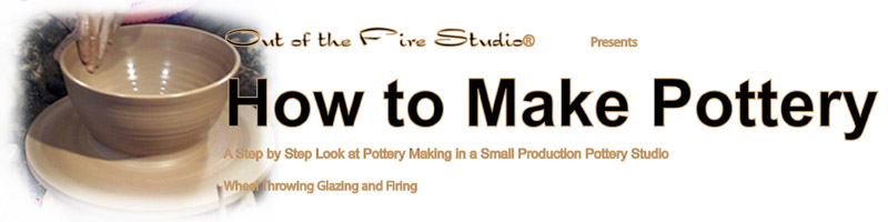 How to Make Pottery, A Step by Step Look at Pottery Making in a Small Production Pottery Studio